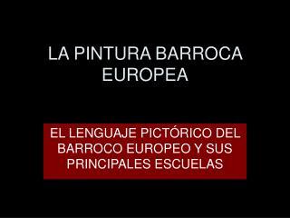 LA PINTURA BARROCA EUROPEA