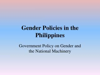 Gender Policies in the Philippines
