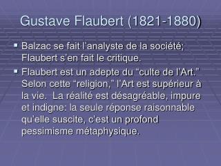 Gustave Flaubert 1821-1880