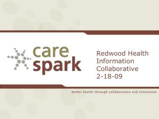 Redwood Health Information Collaborative 2-18-09