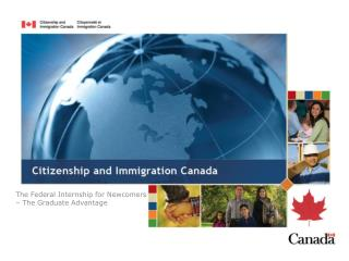 The Federal Internship for Newcomers – The Graduate Advantage