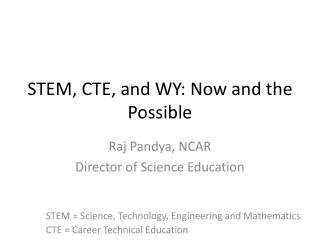 STEM, CTE, and WY: Now and the Possible