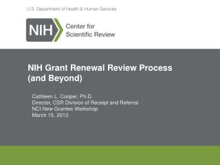 NIH Grant Renewal Review Process   (and Beyond)