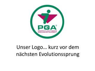 Unser Logo… kurz vor dem  nächsten Evolutionssprung