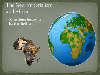 The New Imperialism  and Africa
