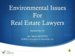 Environmental Issues For Real Estate Lawyers