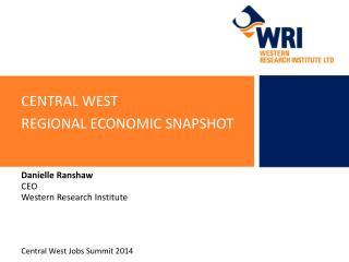 central west  Regional economic snapshot