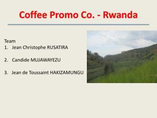Coffee Promo Co. - Rwanda