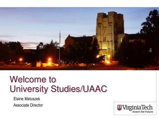 Welcome to  University Studies/UAAC