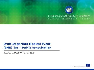 Draft Important Medical Event (IME) list – Public consultation