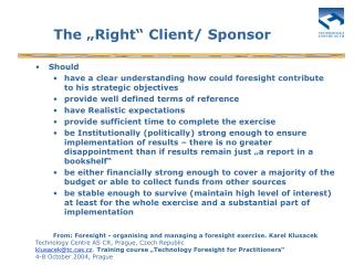 "The ""Right"" Client/ Sponsor"