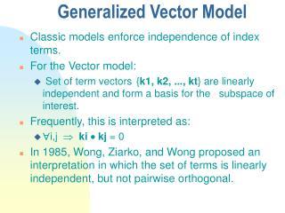 Generalized Vector Model