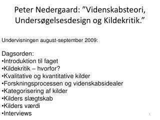 Peter Nedergaard:  Videnskabsteori, Unders gelsesdesign og Kildekritik.
