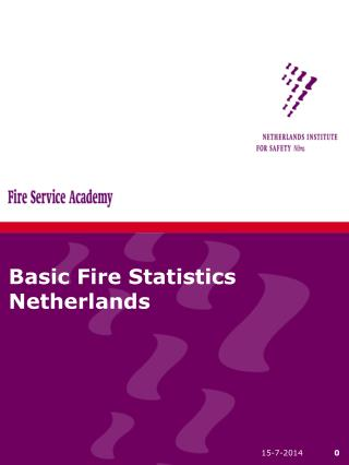 Basic Fire Statistics Netherlands
