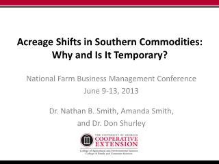 Acreage Shifts in Southern Commodities: Why and Is It Temporary?