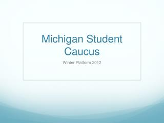 Michigan Student Caucus