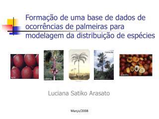 Formação de uma base de dados de ocorrências de palmeiras para modelagem da distribuição de espécies