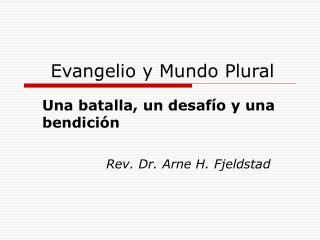 Evangelio y Mundo Plural