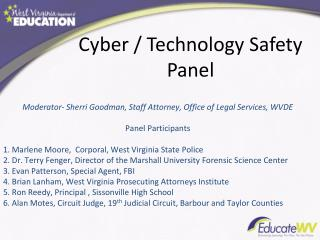 Moderator- Sherri Goodman, Staff Attorney, Office of Legal Services, WVDE Panel Participants 1. Marlene Moore,  Corpora