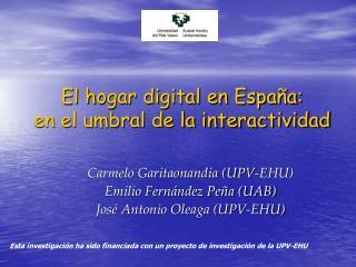El hogar digital en España: en el umbral de la interactividad
