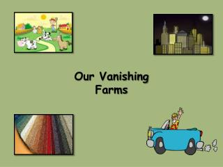 Our Vanishing Farms