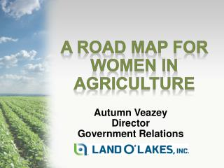 A Road Map For Women In Agriculture