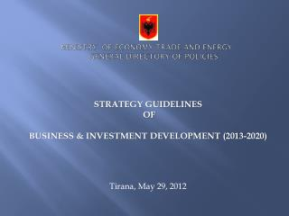 MINISTRy   of economy trade and energy general directory of policies