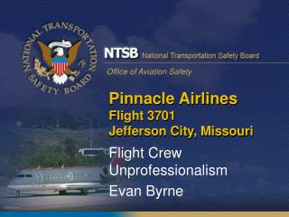 Pinnacle Airlines  Flight 3701  Jefferson City, Missouri
