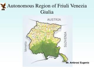 Autonomous Region of Friuli Venezia Giulia