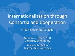 Internationalization through Consortia and Cooperation