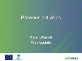 Previous activities