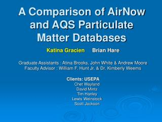 A Comparison of AirNow and AQS Particulate Matter Databases