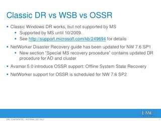 Classic DR  vs  WSB  vs  OSSR