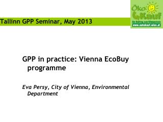 Tallinn GPP Seminar,  May 2013