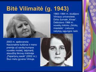 Bitė Vilimaitė (g. 1943)