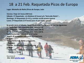 18   a  21 Feb.  Raquetada Picos de Europa