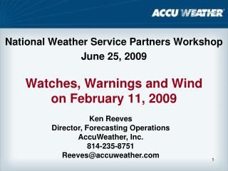 Watches, Warnings and Wind on February 11, 2009