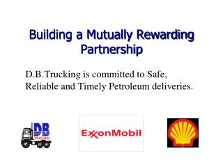 Building a Mutually Rewarding Partnership