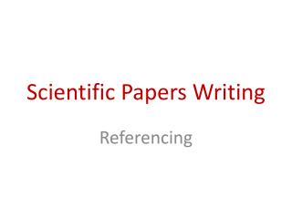 Scientific Papers Writing