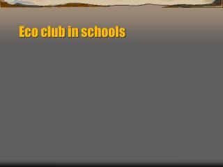 Eco club in schools