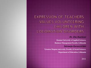 Expression of teachers values volunteering  children with locomotion disorders