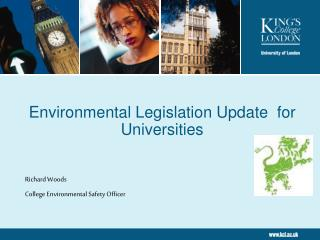 Environmental Legislation Update  for Universities