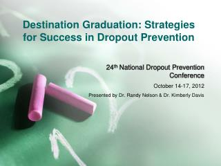 Destination Graduation: Strategies for Success in Dropout Prevention