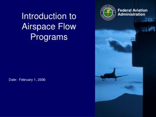 Introduction to Airspace Flow Programs