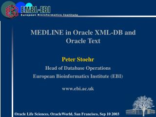 MEDLINE in Oracle XML-DB and Oracle Text