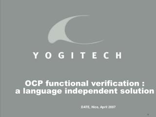OCP functional verification :  a language independent solution