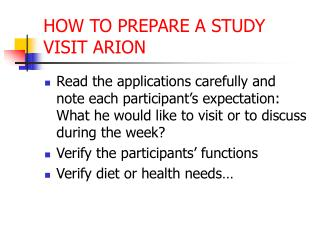 HOW TO PREPARE A STUDY VISIT ARION