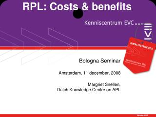 RPL: Costs & benefits