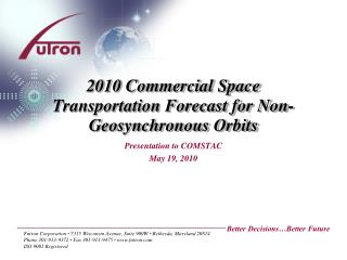 2010 Commercial Space Transportation Forecast for Non-Geosynchronous Orbits