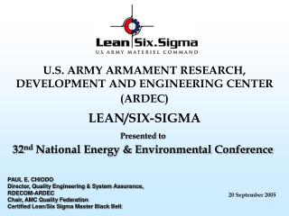 U.S. ARMY ARMAMENT RESEARCH, DEVELOPMENT AND ENGINEERING CENTER (ARDEC) LEAN/SIX-SIGMA